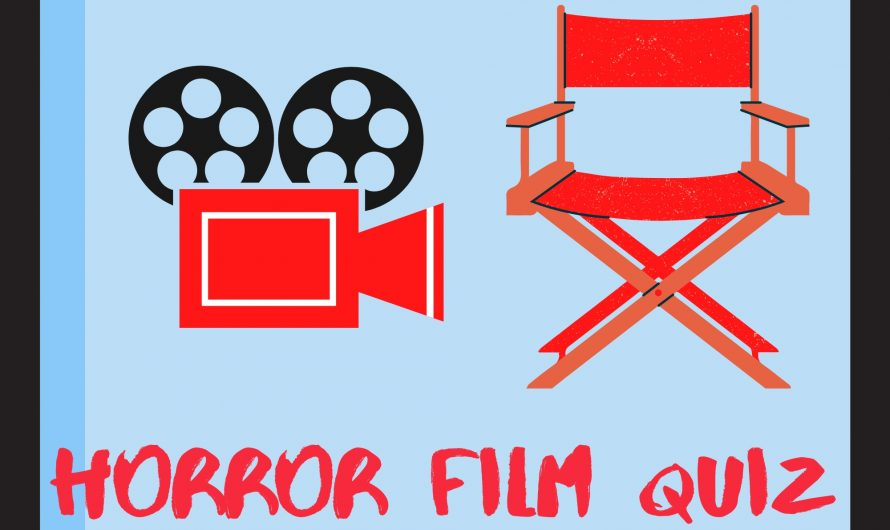Horror Film Quiz – How well do you know your horror?