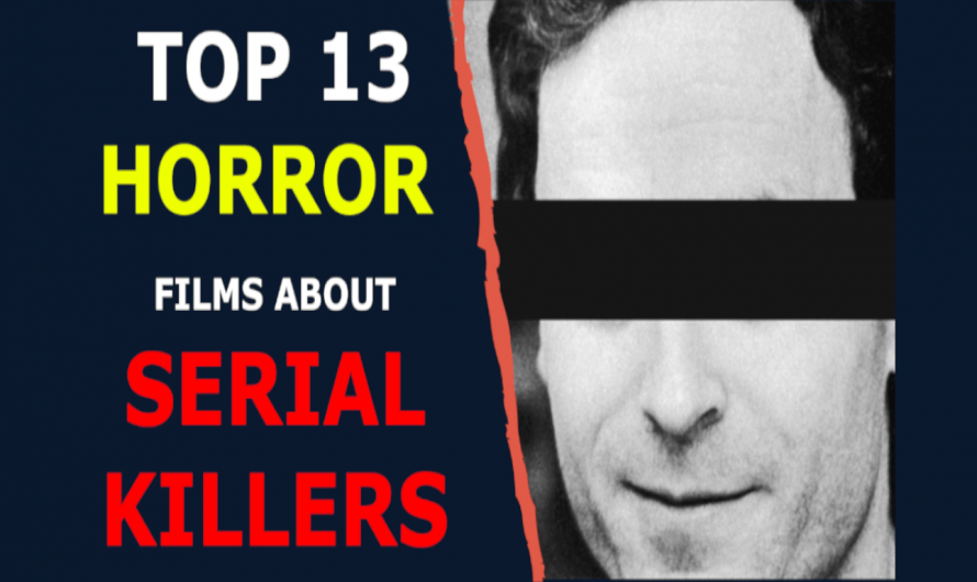 Top 13 Horror Films about Serial Killers