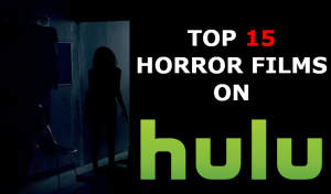 Top 15 Horror Films on Hulu cover